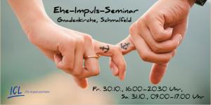 Ehe-Impuls-Seminar @ Gnadenkirche, Schmalfeld